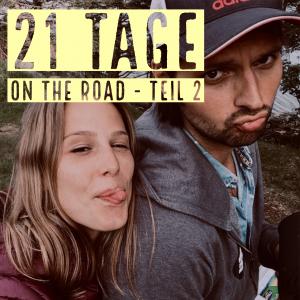 21 Tage on the road: Teil 2
